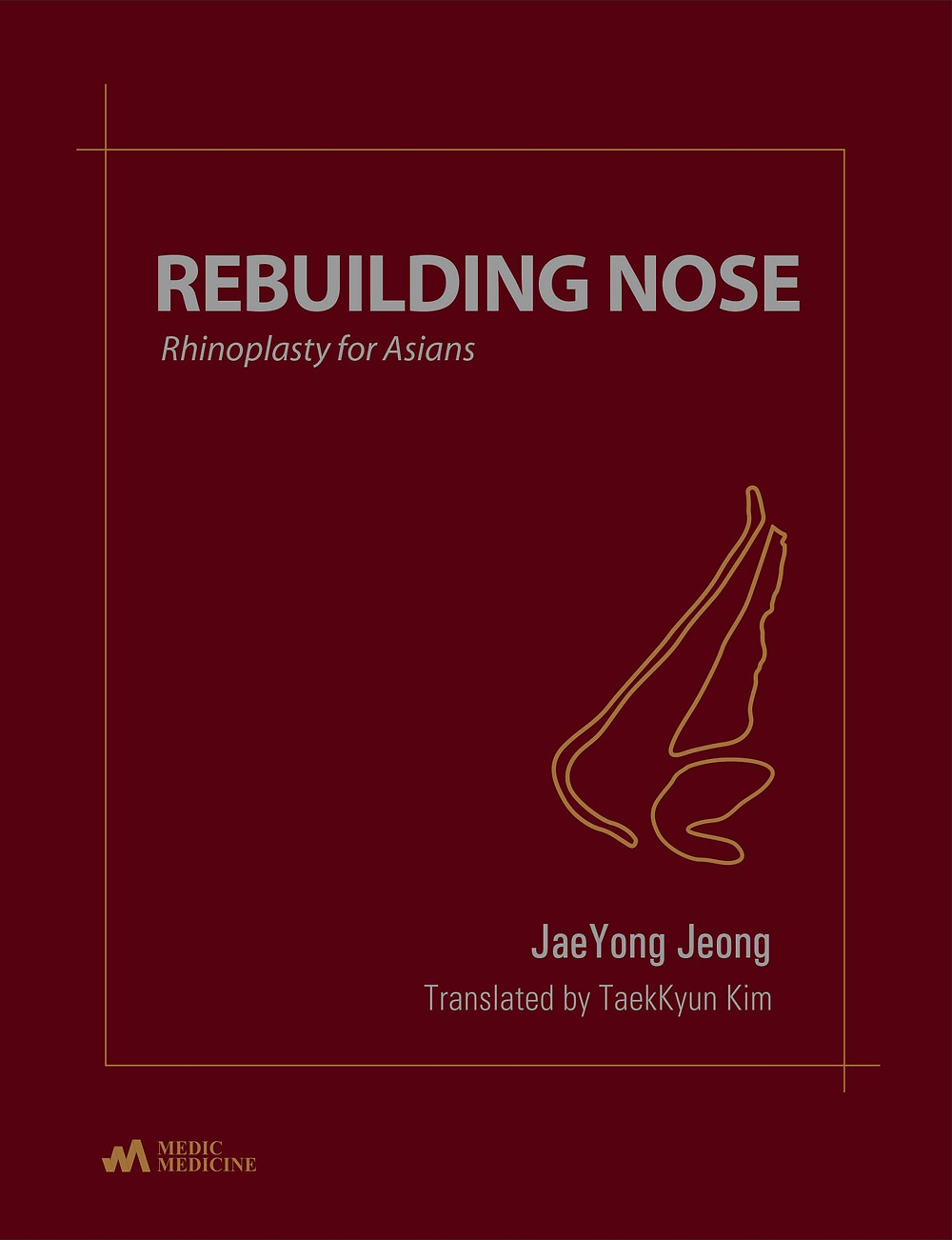 Rebuilding Nose: Rhinoplasty for Asian by Dr. JaeYong Jeong