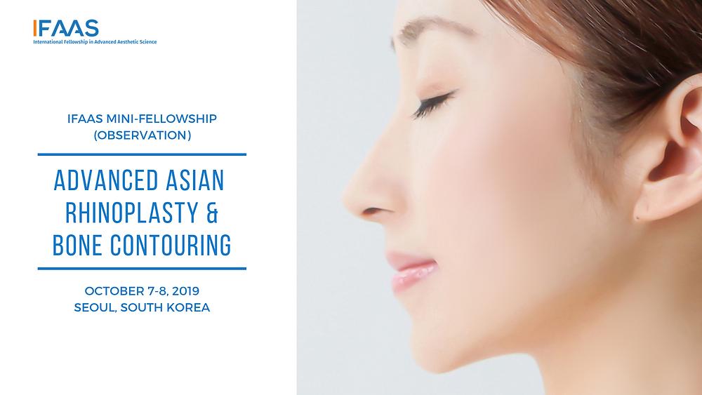 IFAAS Mini-Fellowship (Observation) Advanced Asian Blepharoplasty October 10-11, 2019 | Seoul, South Korea