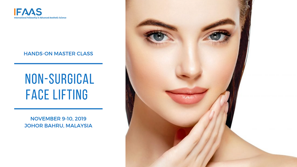 IFAAS Hands-On Master Class Korean Non-Surgical Face Lifting October 26-27, 2019 | Vancouver, Canada