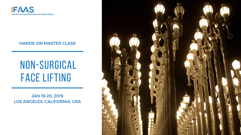 Hands-on Master Class: Non-Surgical Face Lifting | Jan 19-20, 2019, Los Angeles, California