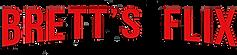 Brett's Flix Logo.png