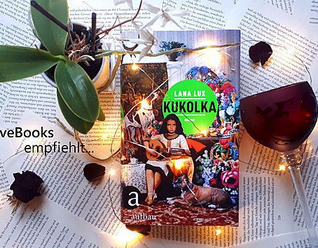 WeLoveBooks empfiehlt: Kukolka von Lana Lux