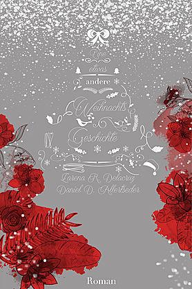 Leserunde zu Eine etwas andere Weihnachtsgeschichte