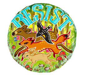 Art of Dissent - Forest Resistance