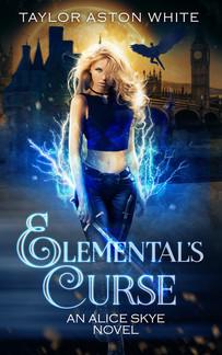 Elemental's Curse - Alice Skye Book Four