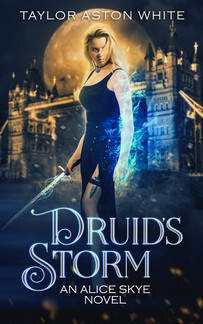 Druid's Storm - Alice Skye Book Two
