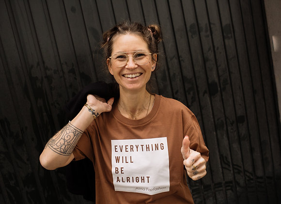 "Shirt ""Everything will be alright"""