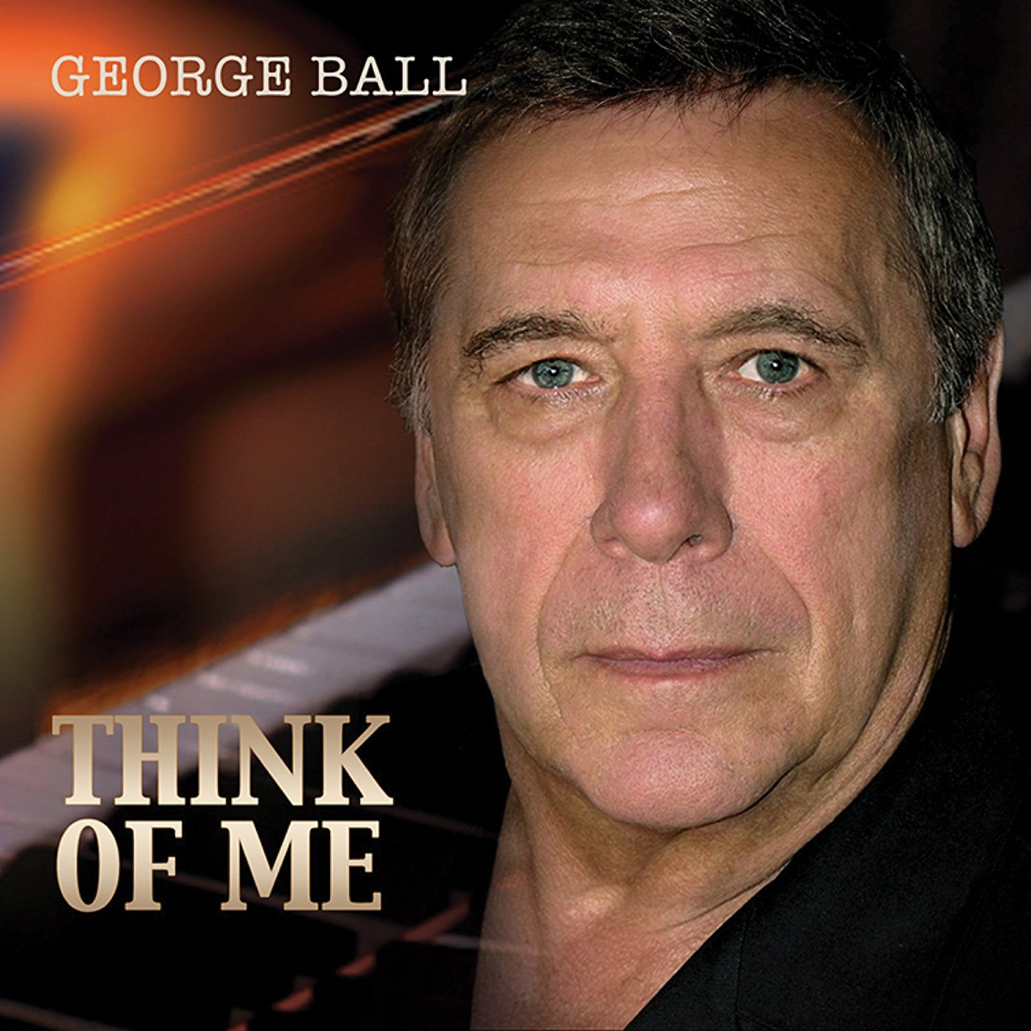 "George Ball, ""Think of Me"""