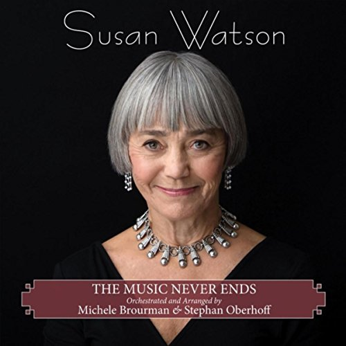 Susan Watson, The Music Never Ends