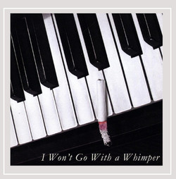 Lynne Bernfield I Won't Go With a Whimper