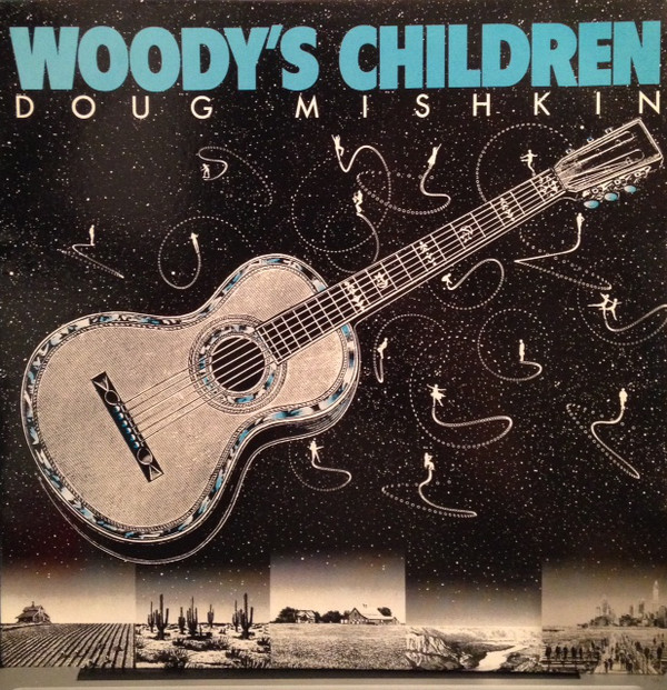 "Doug Mishkin, ""Woody's Children"""