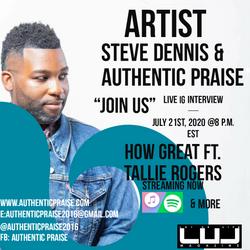 Steve Dennis and Authentic Praise