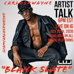 """Carlos Dwayne talks about """"BLANK SLATE"""""""