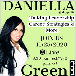 Interview with Leadership Career Strategist #DaniellaGreen
