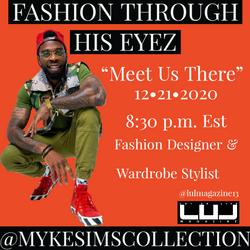 Dope interview w/ Fashion Stylist & wardrobe designer@mykesimscollection