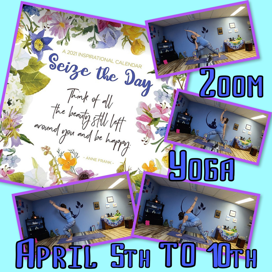 New and Improved Zoom Yoga Schedule April 5th-10th