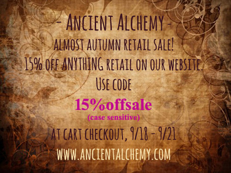 Ancient Alchemy SALE!