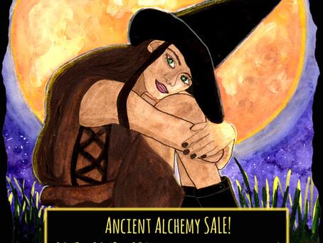 Ancient Alchemy SALE!