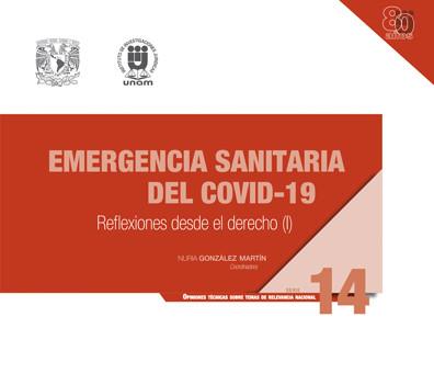 Emergencia sanitaria del COVID-19: reflexiones desde el derecho (I)