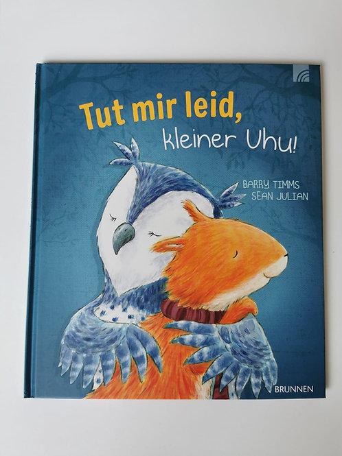 """Bilderbuch """"Es tut mir leid, kleiner Uhu"""""""