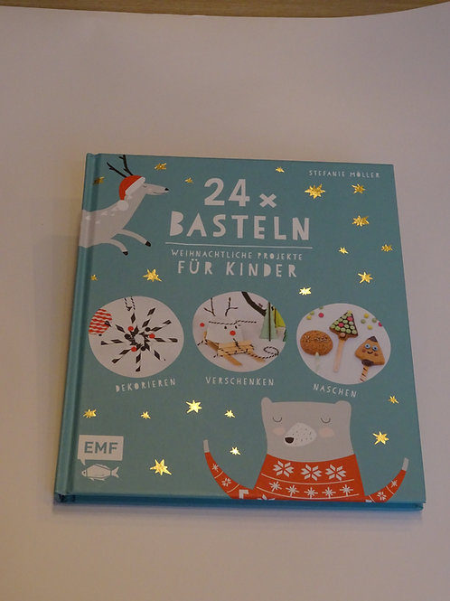 24x Basteln Weihnachtliche Projekte für Kinder