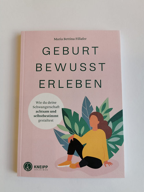 """Buch """"Geburt Bewusst Erleben"""""""