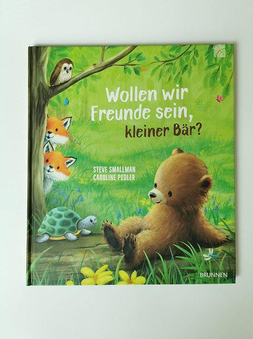 """Bilderbuch """"Wollen wir Freunde sein kleiner Bär?"""""""