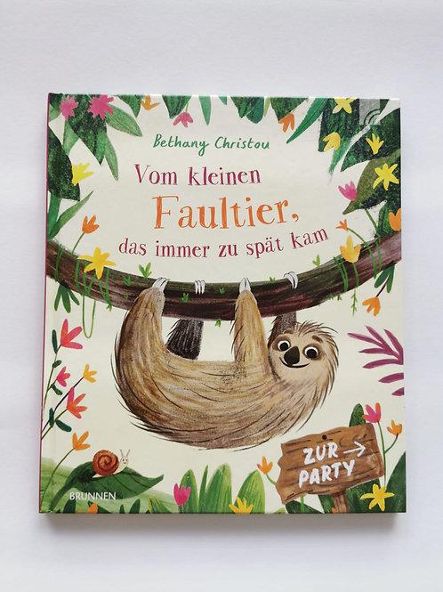 """Bilderbuch """"Vom kleinen Faultier, das immer zu spät kam"""""""