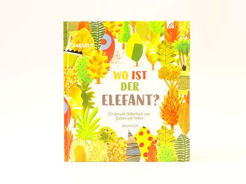 Bilderbuch Wo ist der Elefant?