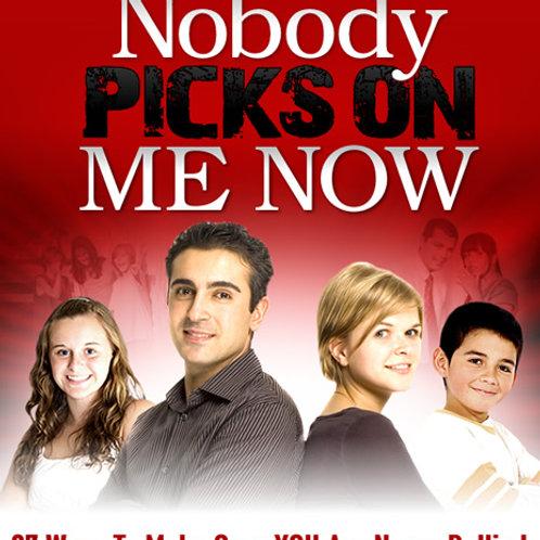 Nobody Picks on Me Now (eBook)
