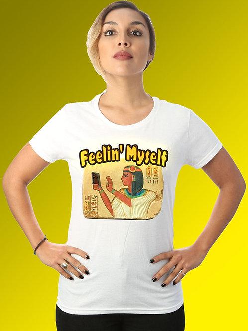 Feeling Myself Egyptian Tee Shirt