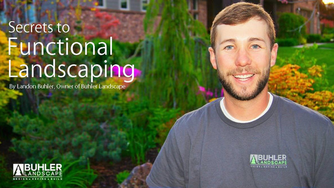 Secrets to Functional Landscaping Introduction