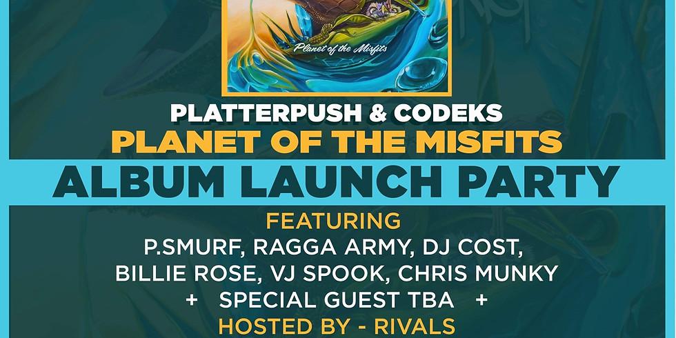 Platterpush & Codeks Album Launch Party