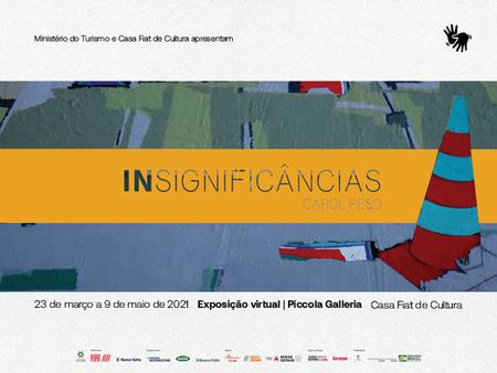 """ÚLTIMOS DIAS DA EXPOSIÇÃO ON-LINE """"INsignificâncias"""""""