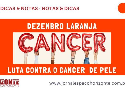 """""""Dezembro Laranja"""" - Campanha contra o Câncer de Pele"""