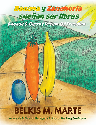 Banana y Zanahoria sueñan ser libres / Banana & Carrot Dream of Freedom