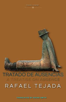 TRATADO DE AUSENCIAS / A TREATISE ON ABSENCE