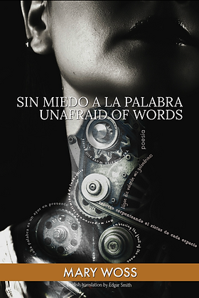 Sin miedo a la palabra / Unafraid of words