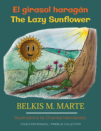 El girasol haragán / The Lazy Sunflower