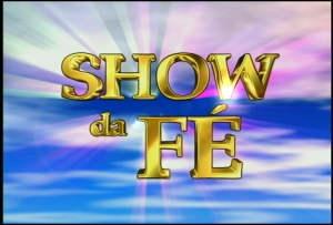 SHOW DA FÉ - ao vivo