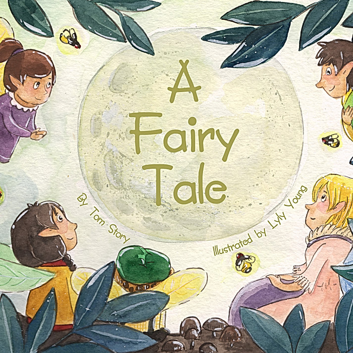 Copy of A Fairy Tale cover 8.5x8.5 Hi-Re