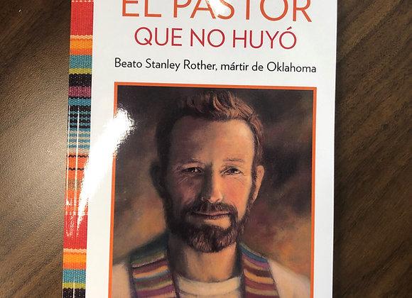 El Pastor Que No Huyo (The Shepherd Who Didn't Run)
