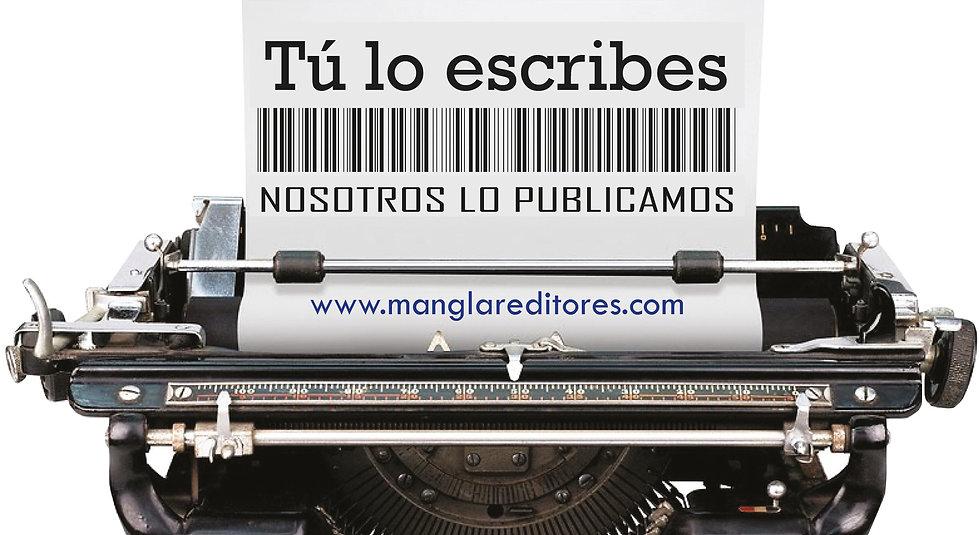 Tú_lo_escribes_nosotros_lo_publicamos_Ma