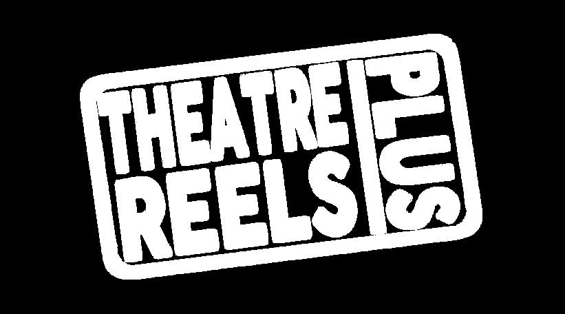 Theatre Reels Plus