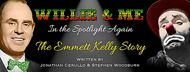 Willie and Me The Emmett Kelly Story