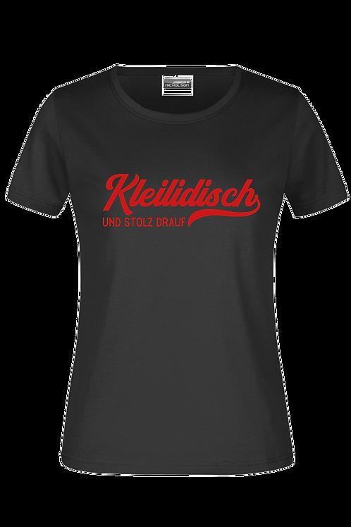"Damen T-Shirt ""Kleilidisch-stolz"""