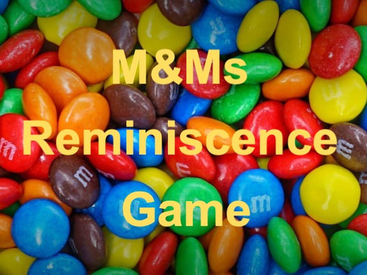 M&Ms REMINISCENCE GAME - for 'International Being You Day' 22nd May