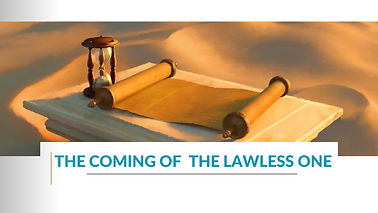 Coming of the Lawlessness one.jpg