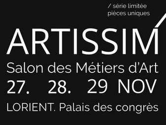 Annulé ....Salon Artisim à Lorient RENDEZ VOUS  EN 2021