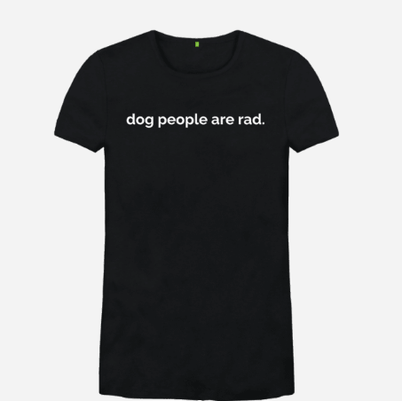 Dog People Tee (Ladies)